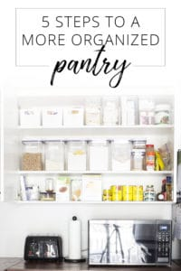 5 steps to a more organized pantry
