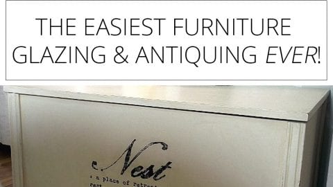 The Easiest Furniture Glazing & Antiquing Ever!