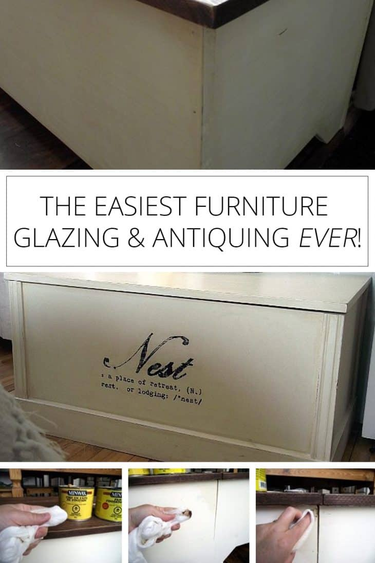 easiest furniture antiquing and glazing ever