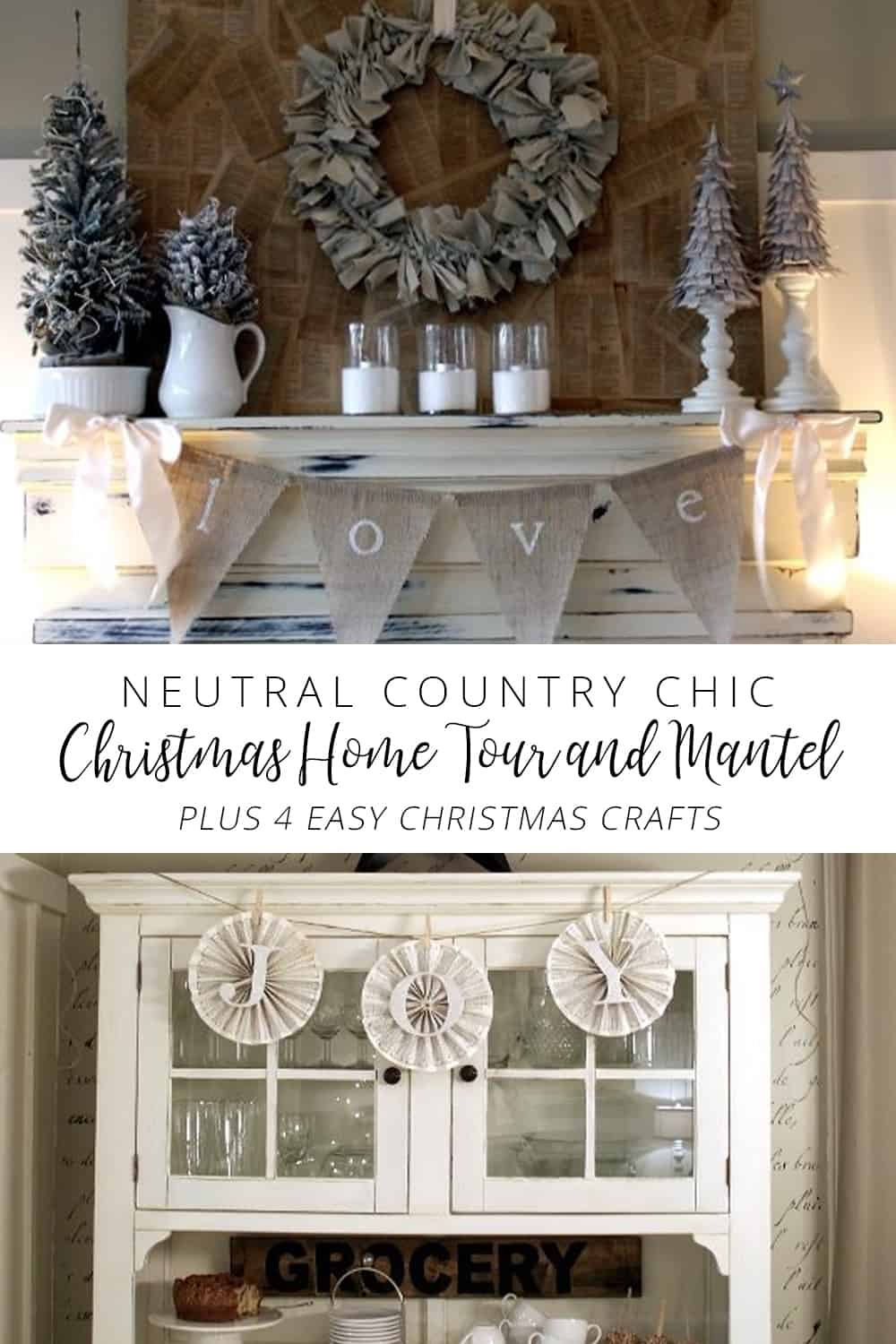 Neutral country chic christmas home tour and mantel plus 4 for Country chic christmas