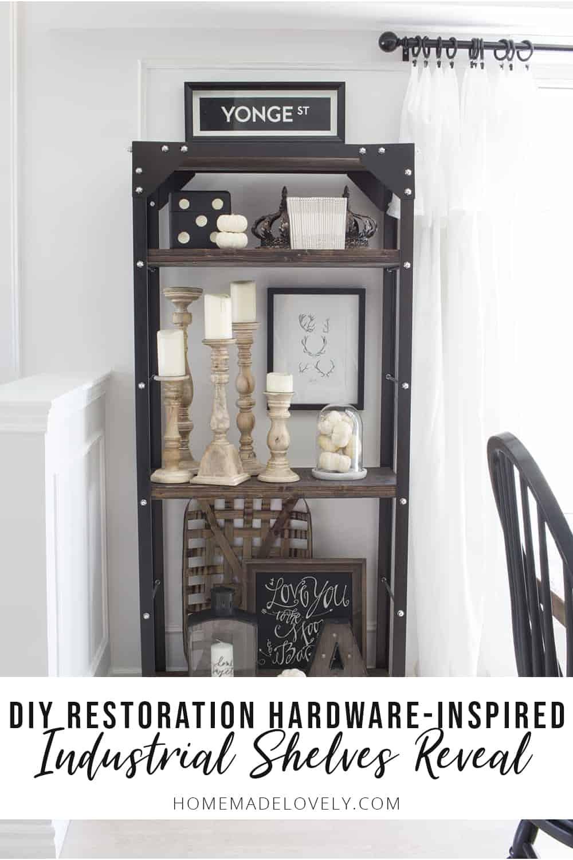 DIY Restoration Hardware Inspired Industrial Shelves Reveal