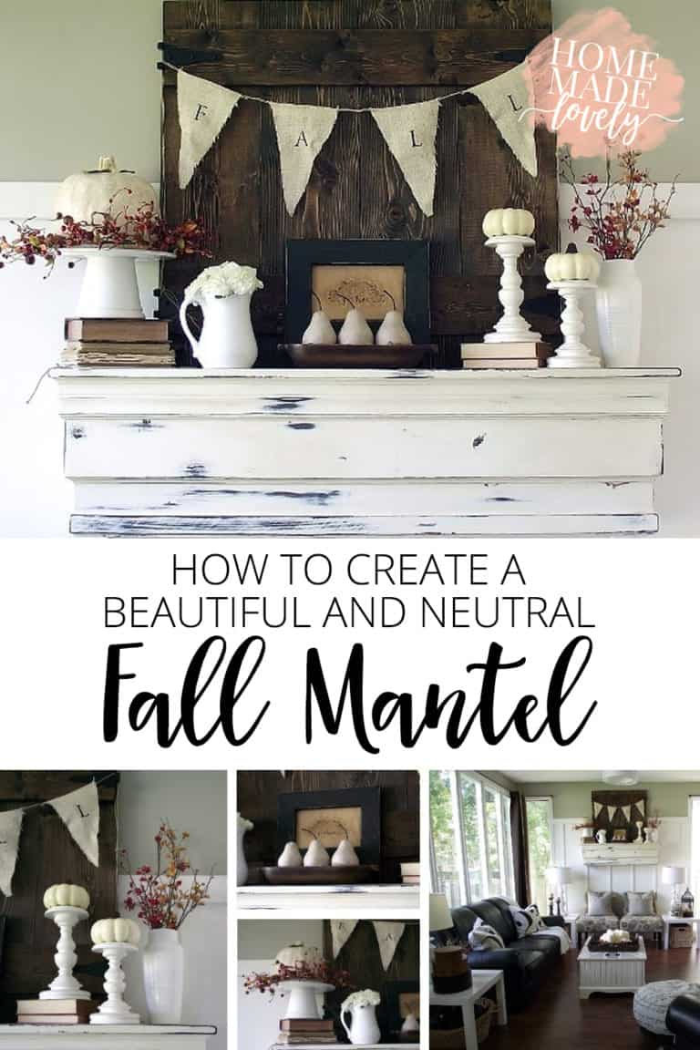 How to Create a Beautiful and Neutral Fall Mantel