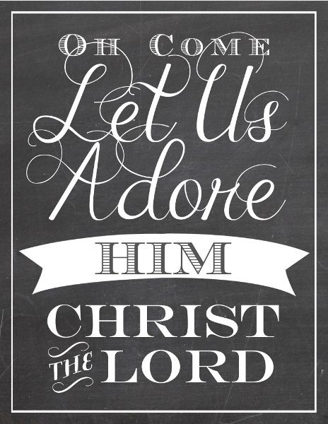 Oh Come Let Us Adore Him Art (Chalkboard)