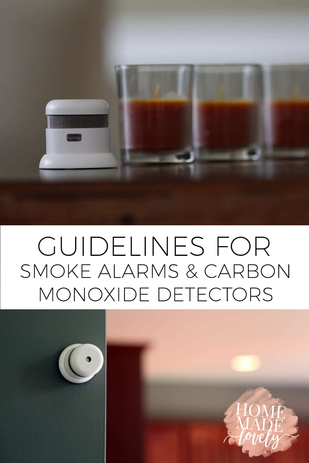 Although they're not a sexy item or even a stylish one, working smoke alarms and carbon monoxide detectors are essential items for every single home! Here are the guidelines for smoke alarms and carbon monoxide detectors in your home.