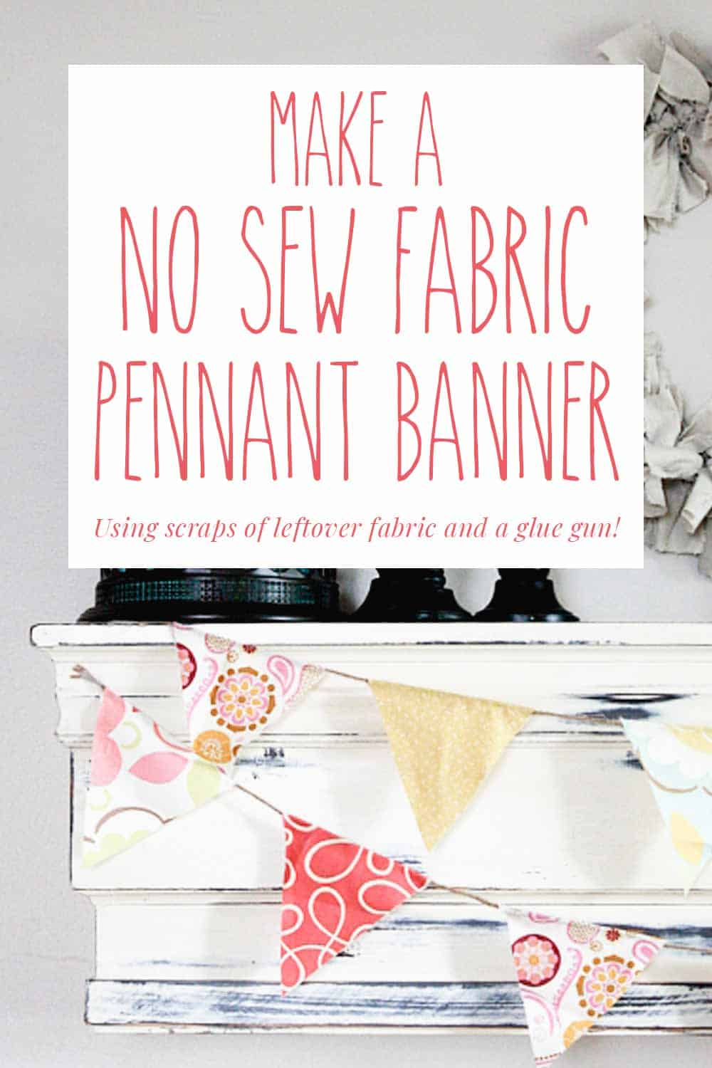 fabric banners on shelf, no sew fabric pennant banner