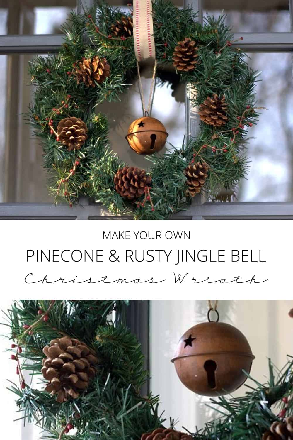 make your own pinecone and rusty jingle bell Christmas wreath