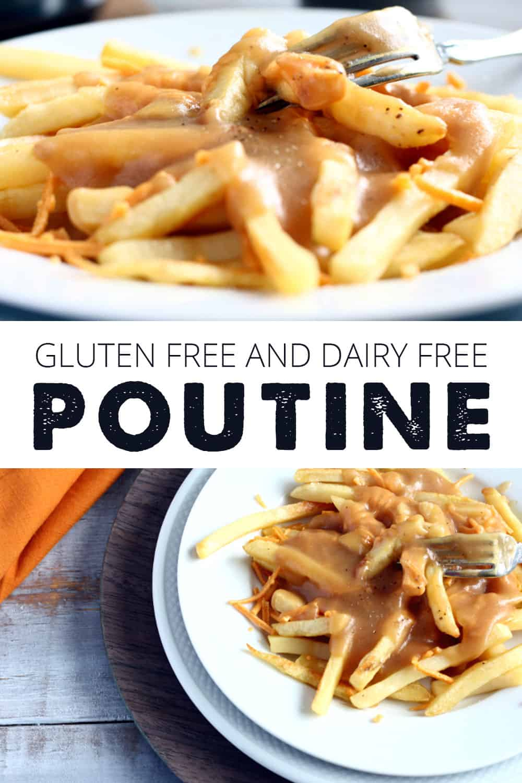 Gluten Free Dairy Free Poutine