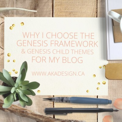 Why I Choose the Genesis Framework and Child Themes