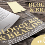 Bloggers and Brands is Now Available!