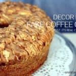 Decor Hack – Fake Coffee Cake