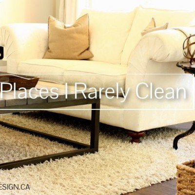 Confession Time: 5 Places I Rarely Clean