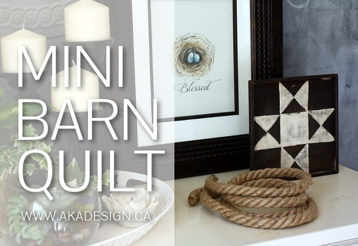 MINI BARN QUILT CRAFT | WWW.AKADESIGN.CA