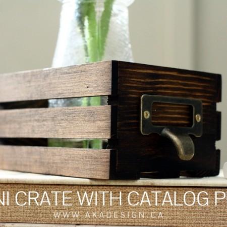 MINI CRATE WITH CATALOG PULL | WWW.AKADESIGN.CA