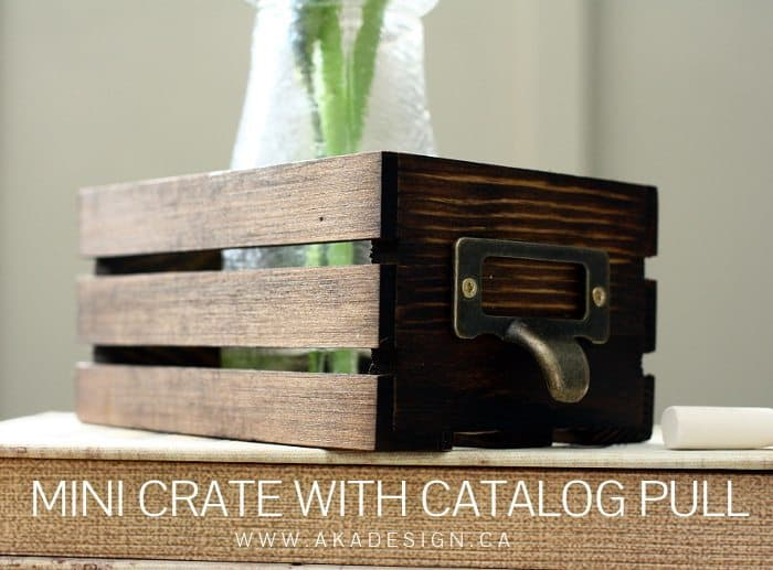 MINI CRATE WITH CATALOG PULL | WWW.AKADESIGN.CA
