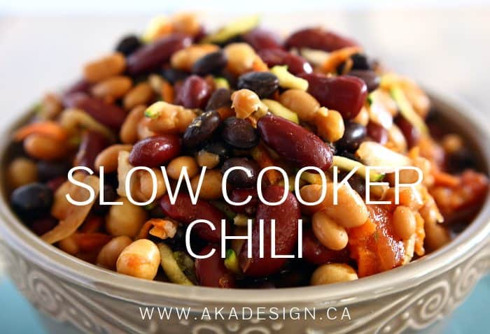SLOW COOKER CHILI | WWW.AKADESIGN.CA