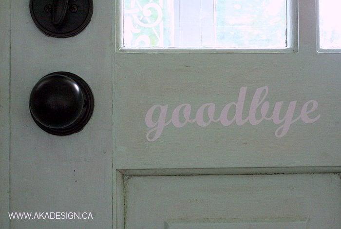GOODBYE VINYL DOOR DECAL | WWW.AKADESIGN.CA