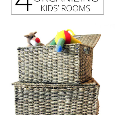 4 Tips for Organizing Kid's Rooms
