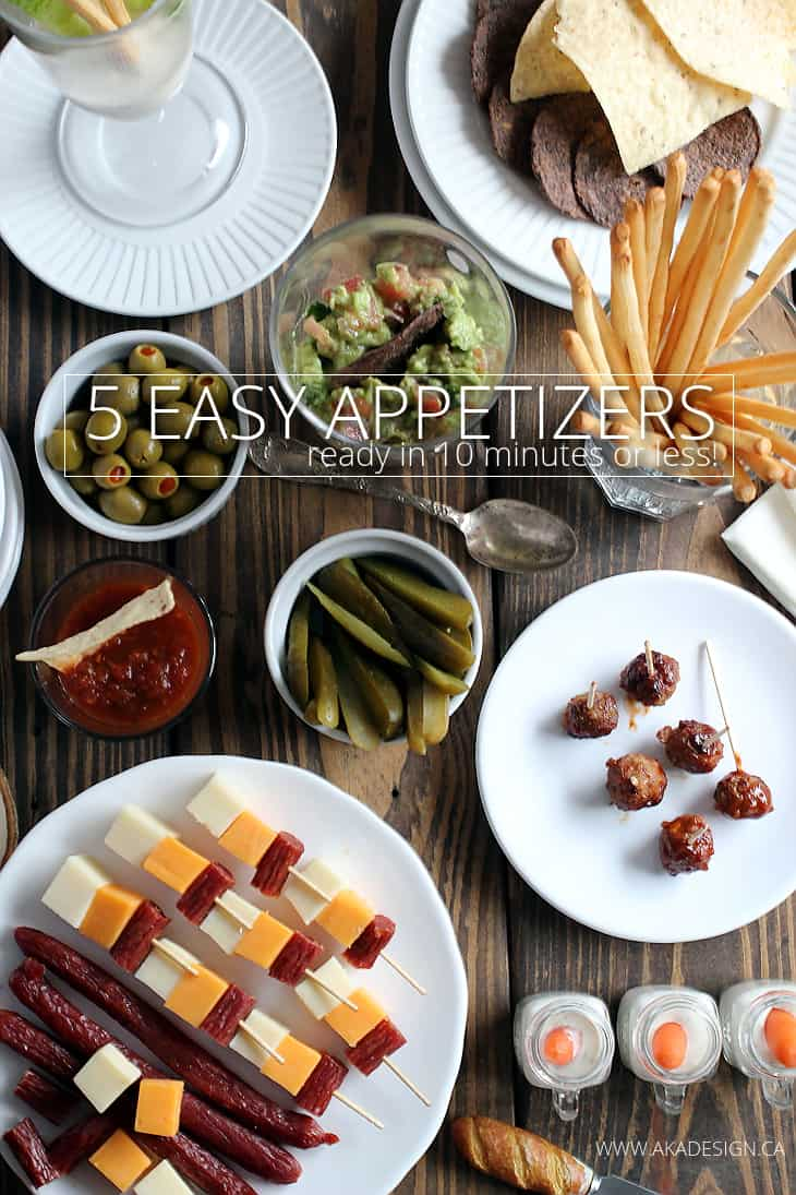 Oh man - super easy for last minute hosting! 5 Easy Appetizer ideas.