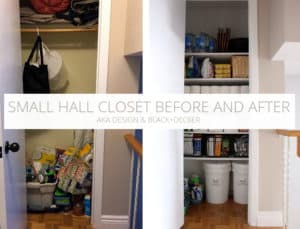 SMALL HALL CLOSET BEFORE AND AFTER