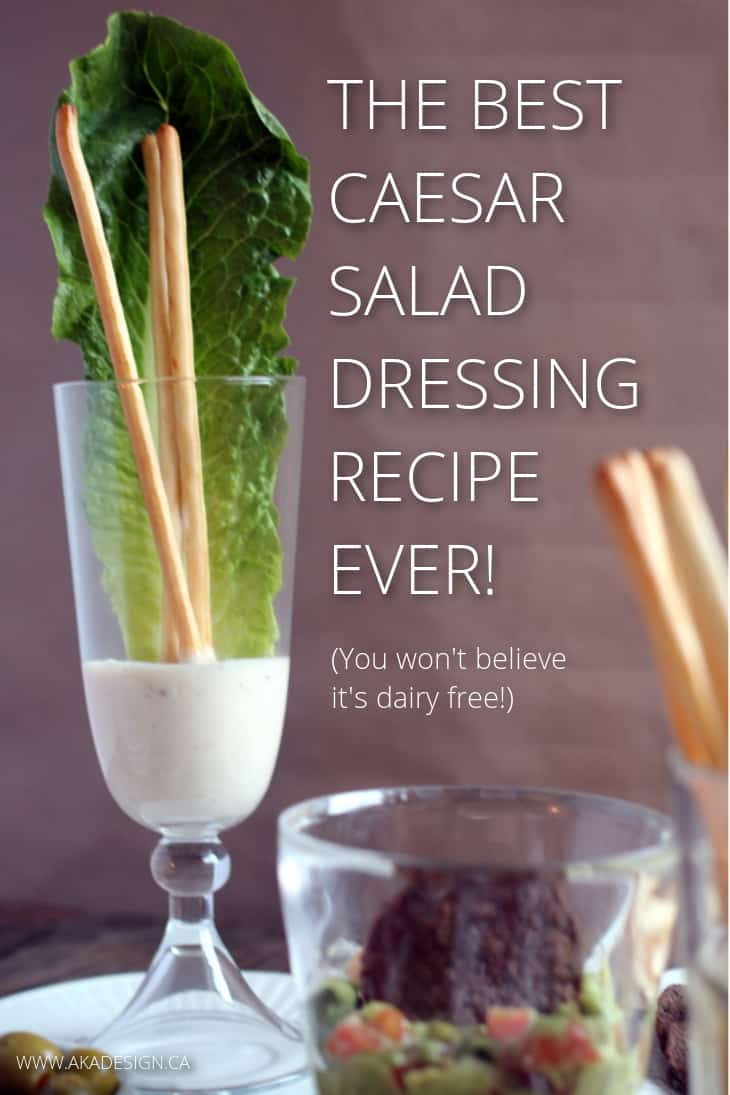 THE BEST CAESAR SALAD DRESSING EVER