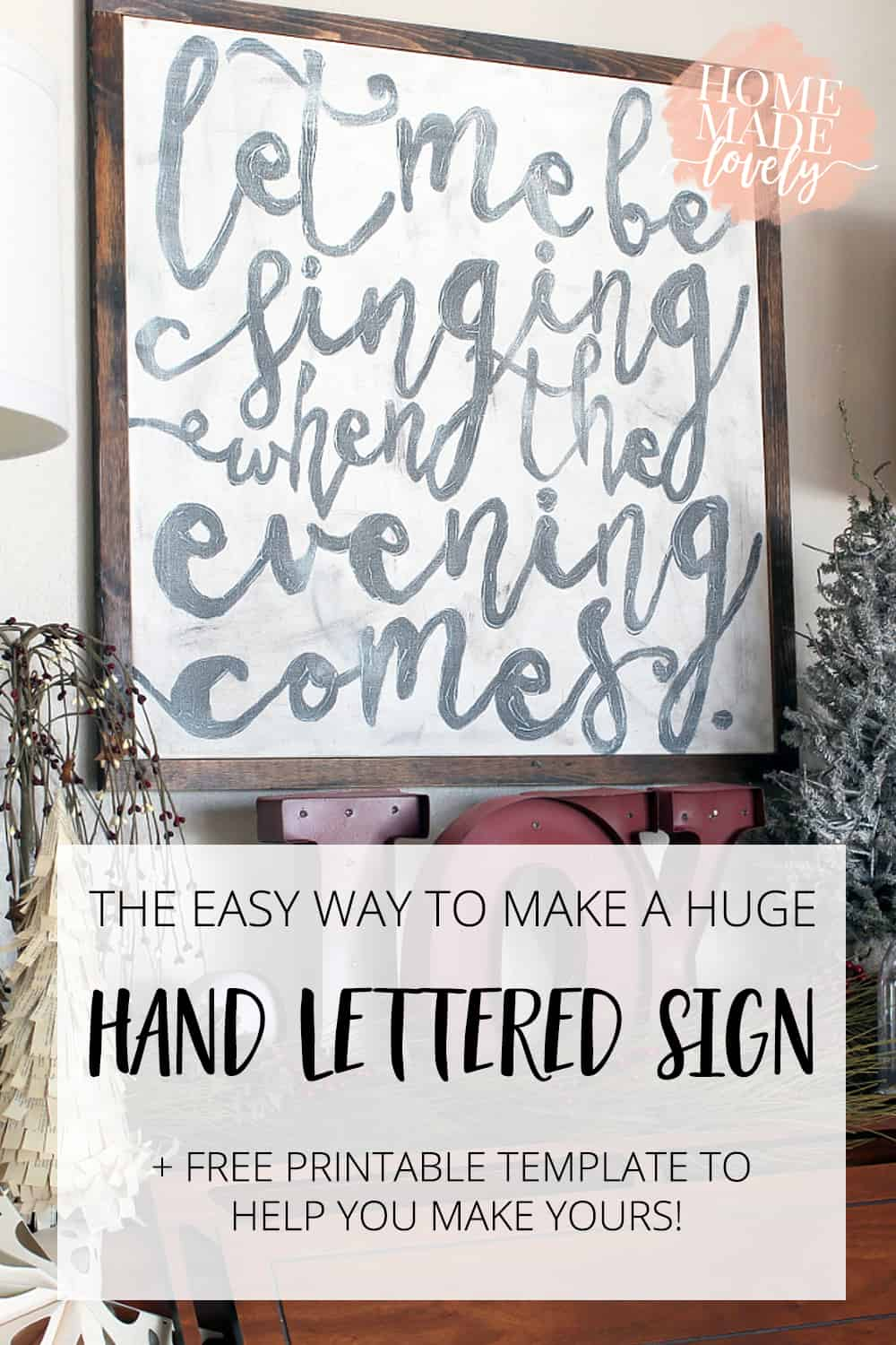 Here's the easy way to make a huge hand lettered sign, even if you have no hand lettering skills of your own! Plus a free printable template to help you!