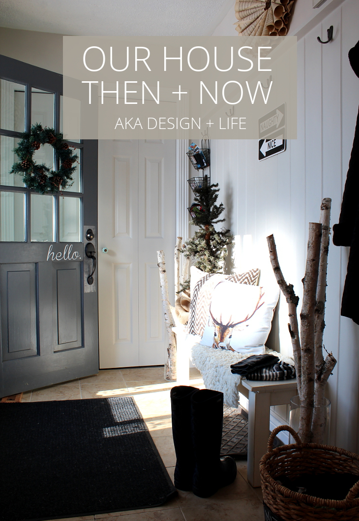 OUR HOUSE THEN AND NOW