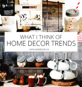 WHAT I THINK OF HOME DECOR TRENDS