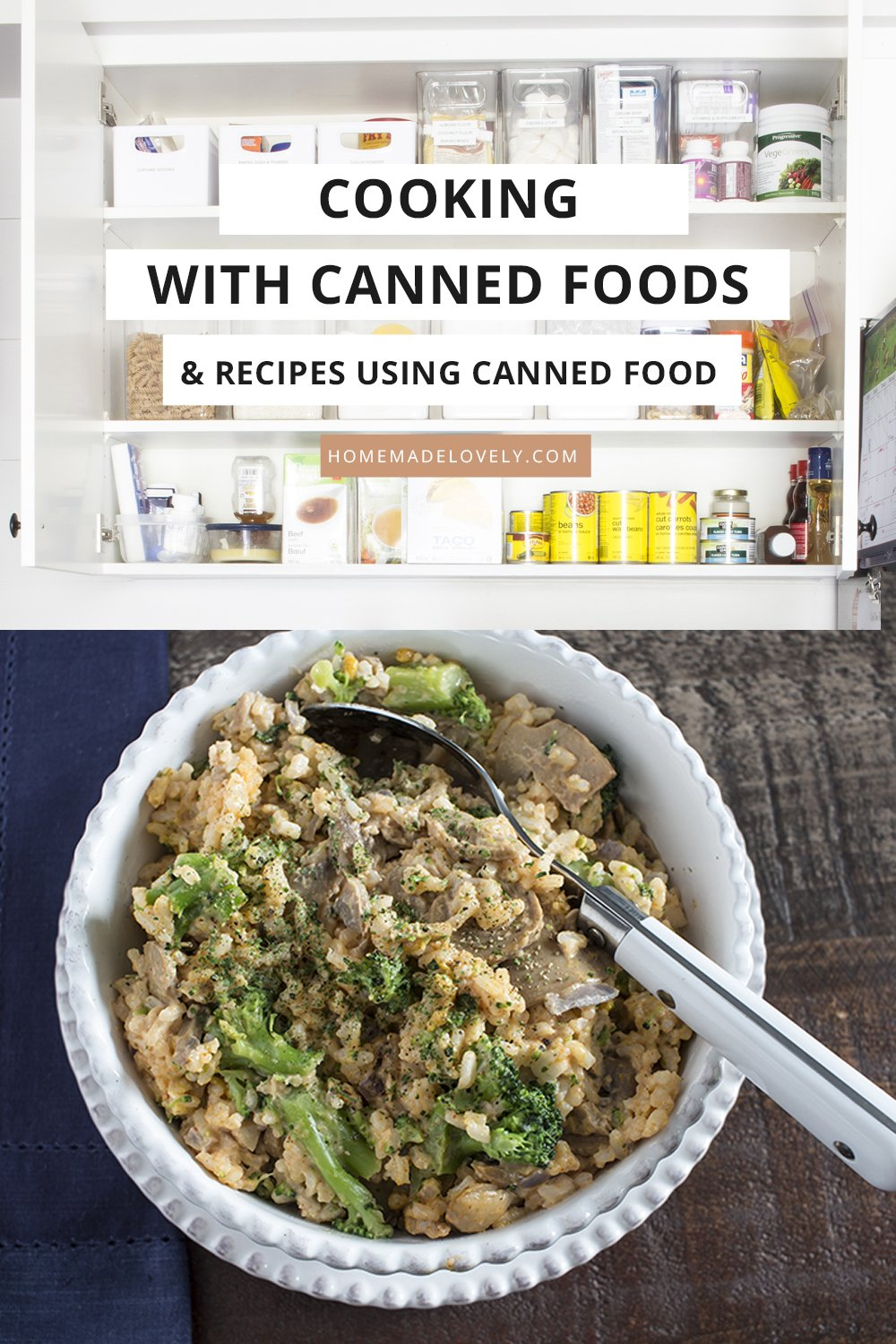 pantry with cans and bowl of casserole with text overlay about cooking with canned foods