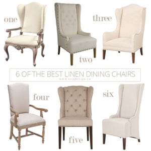 6 OF THE BEST Linen DINING Chairs | WWW.AKADESIGN.CA