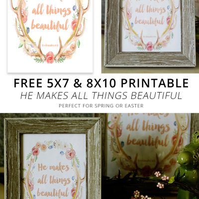 He Makes All Things Beautiful – Free Spring Printable Art