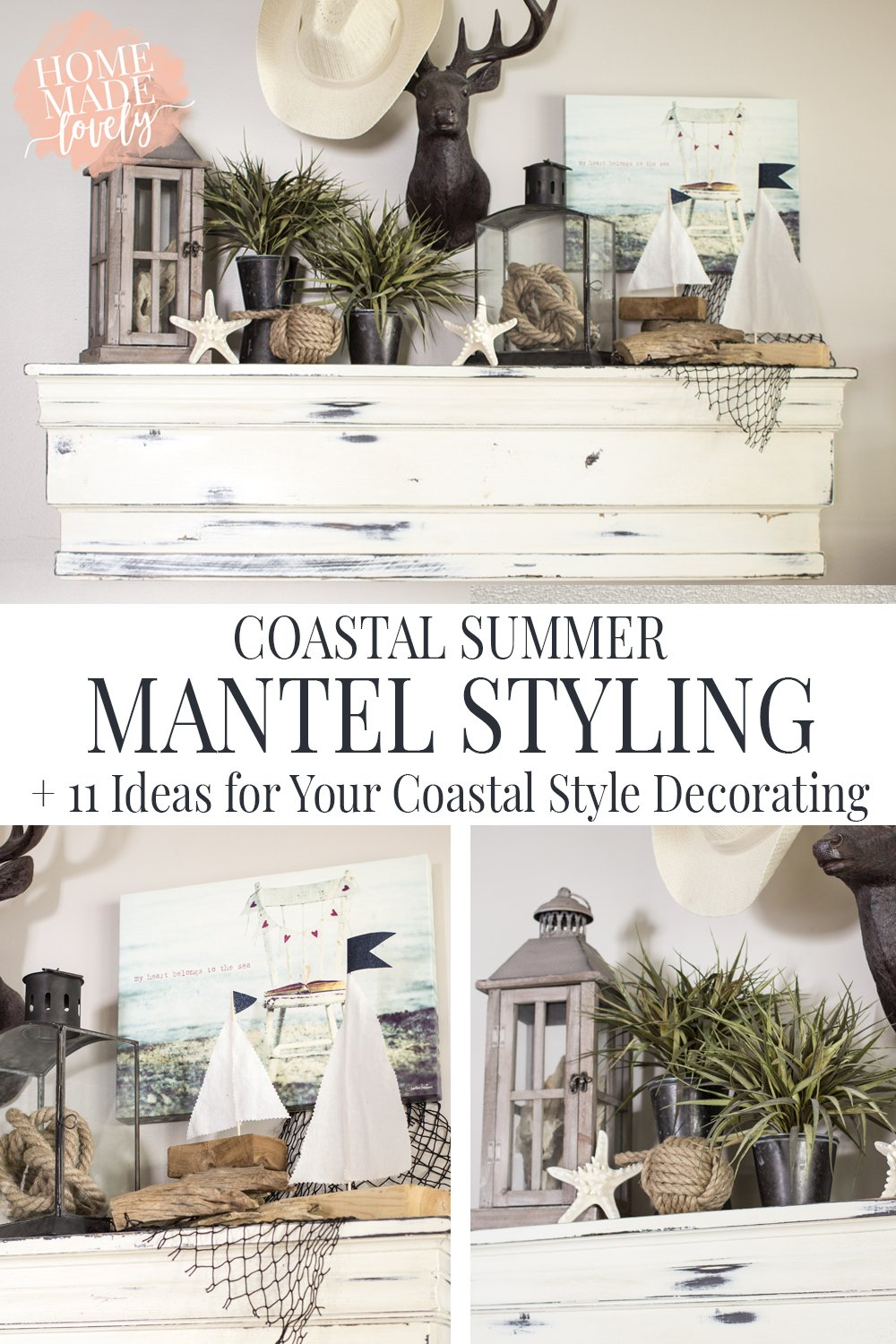 Coastal Summer Mantel Styling + 11 Ideas for Your Coastal Style Decorating