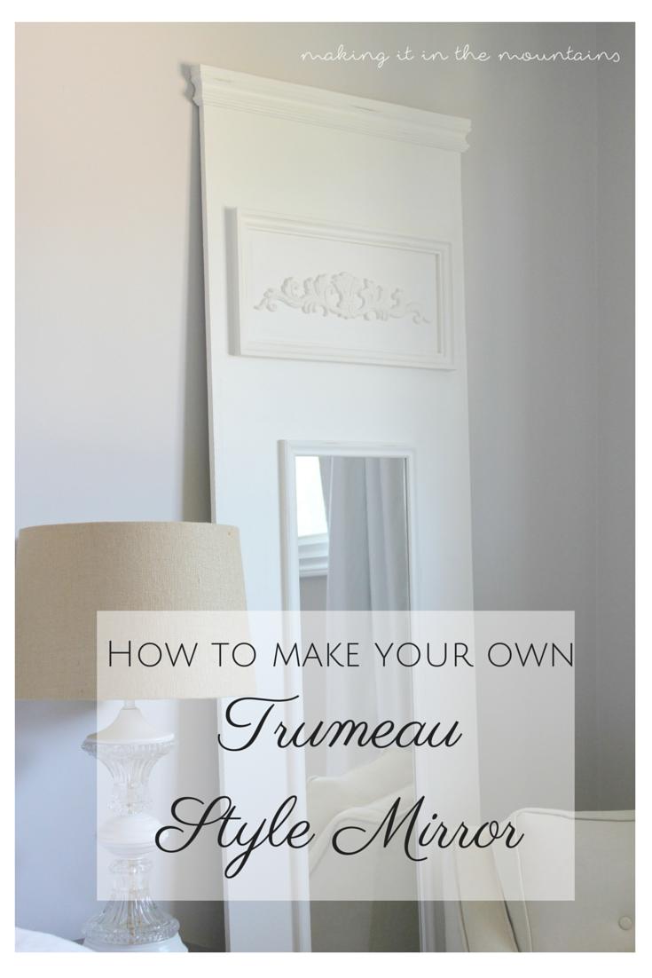 DIY Trumeau Style Mirror