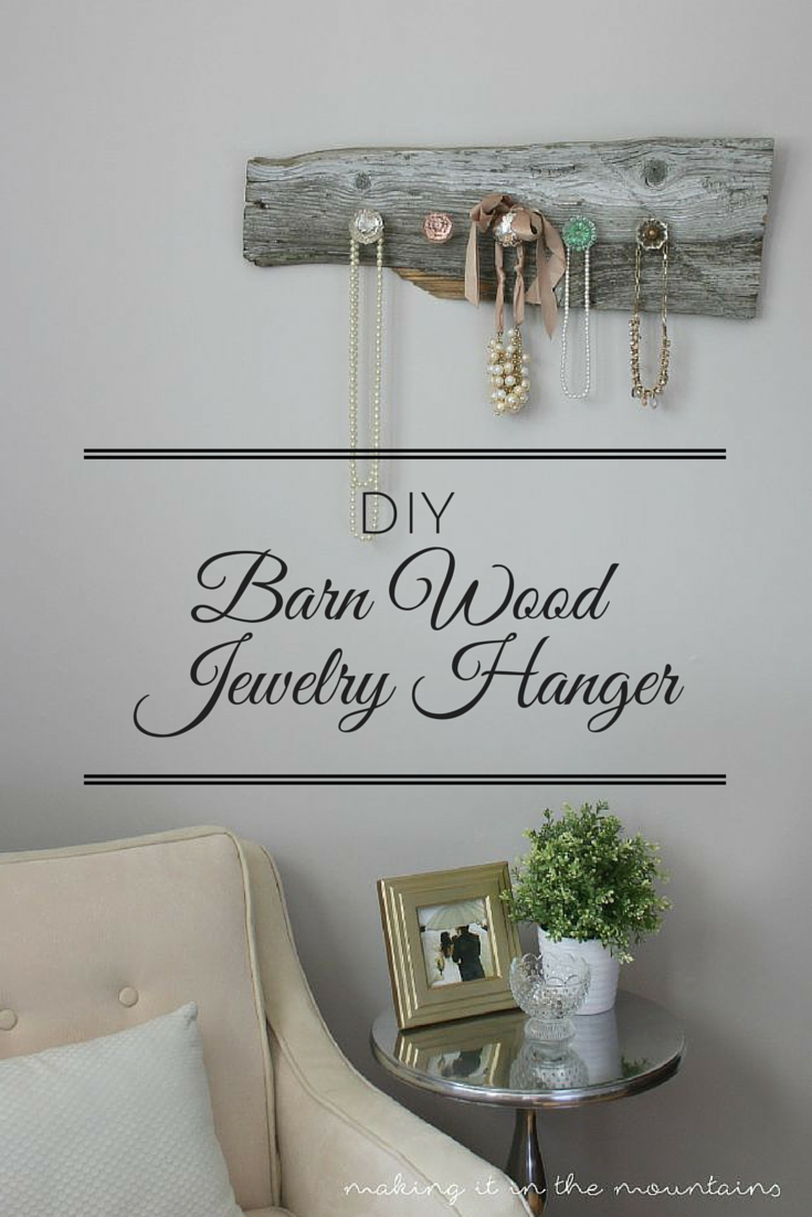 DIY Barn Wood Jewelry Hanger