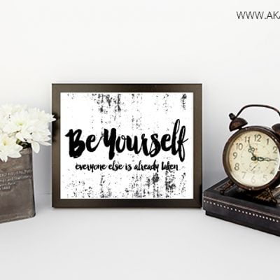 Be Yourself Printable Art