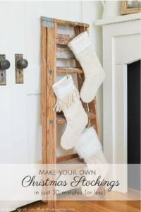 How to Make your own Christmas Stockings in just 30 Minutes (or less)!