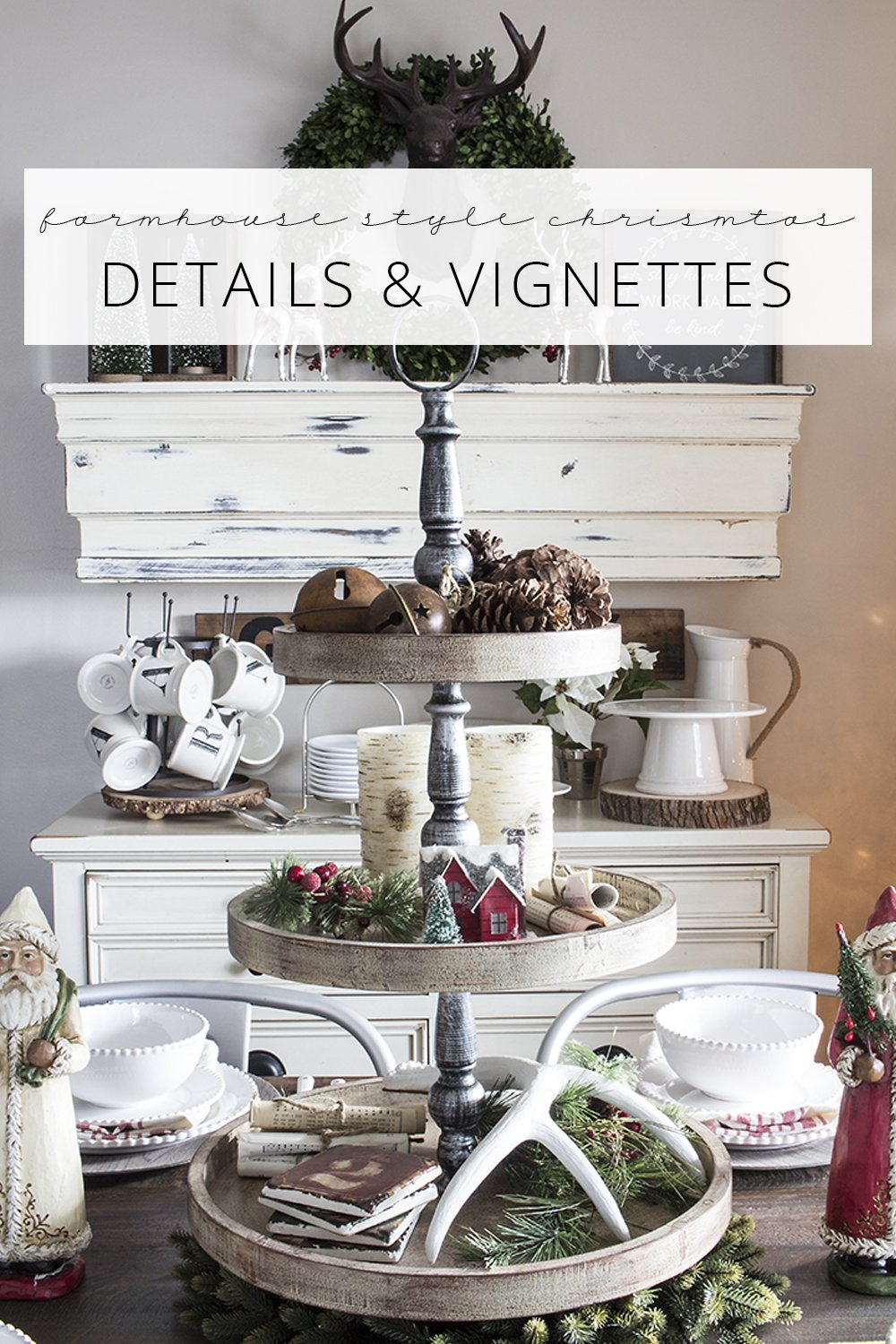 Farmhouse Style Christmas Details & Vignettes in the Living and Dining Rooms