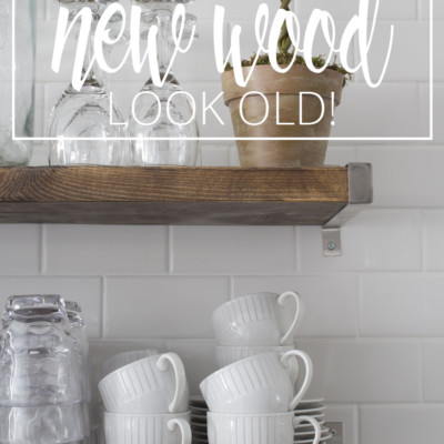 How to Make Wood Look Old in 3 Simple Steps