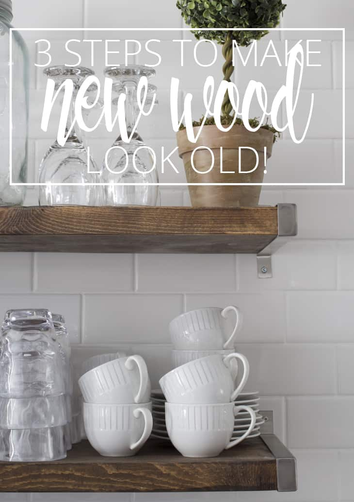 3 STEPS TO MAKE NEW WOOD LOOK OLD