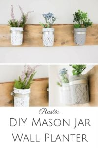 How to Make your own Mason Jar Wall Planter