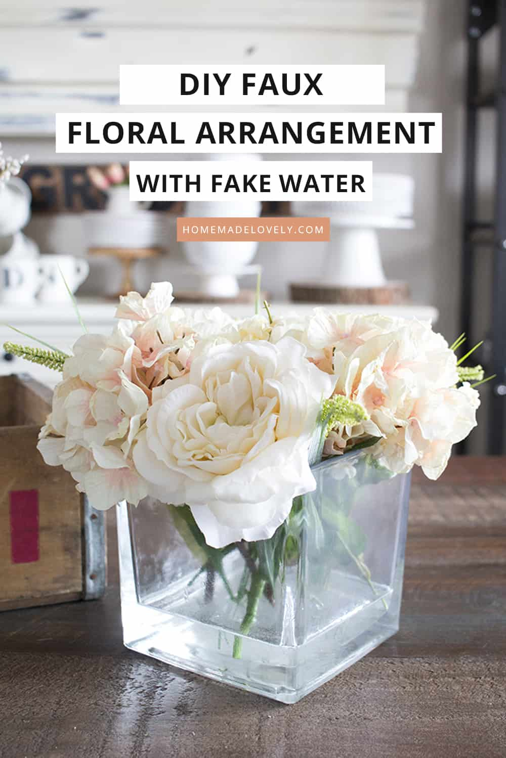 diy faux floral arrangement with fake water with text overlay