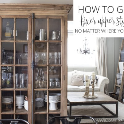 Get Fixer Upper Style No Matter Where You Live