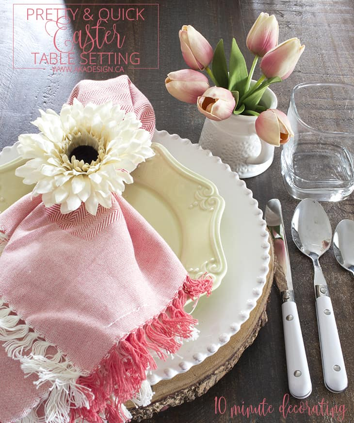 PRETTY AND QUICK EASTER TABLE SETTING