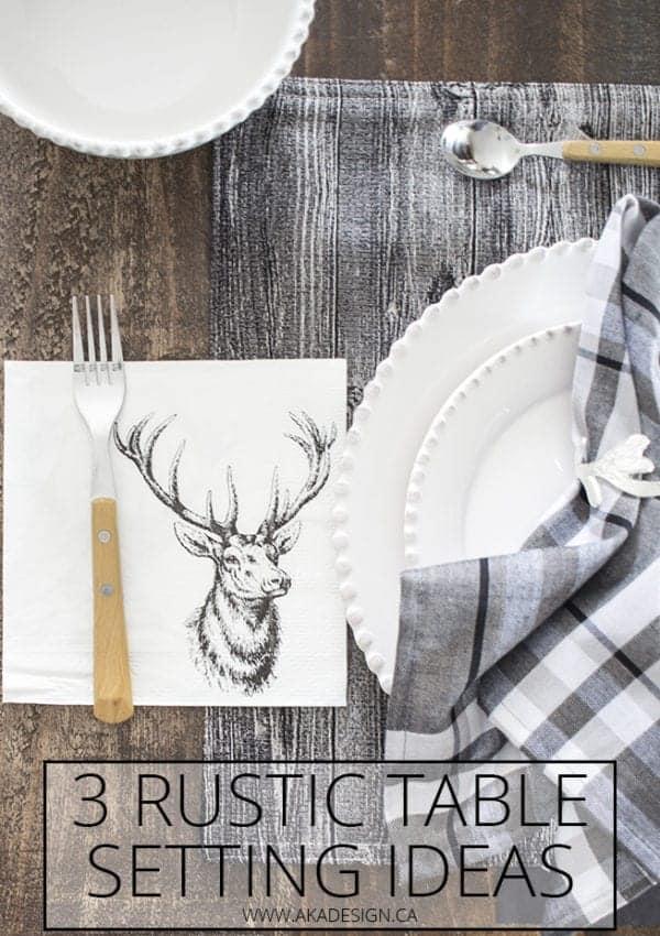 3 Rustic Table Setting Ideas