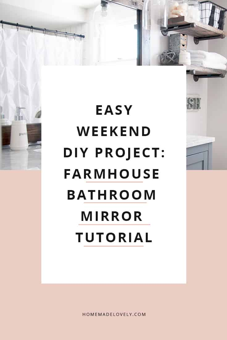 diy farmhouse bathroom mirror frame