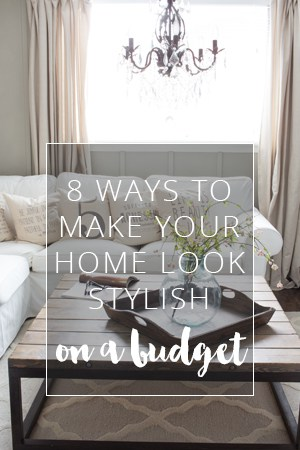 8 ways to make your home look stylish