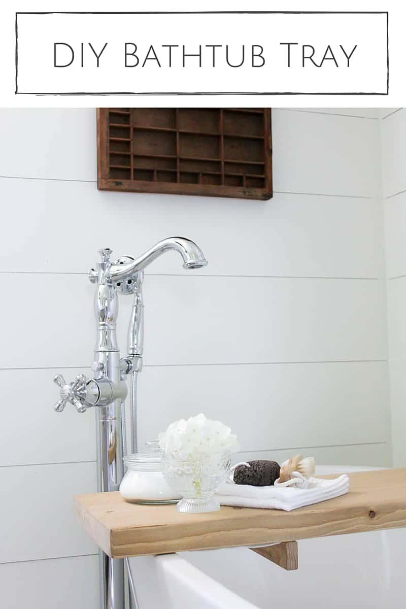 DIY Bathtub Tray - super easy to make!