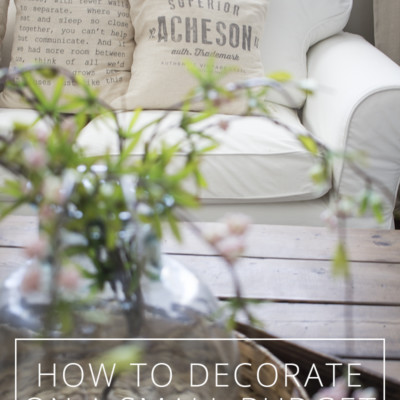 how to decorate on a small budget