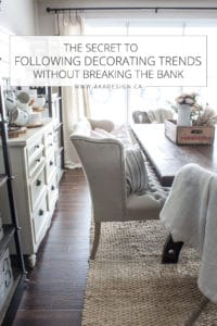 the secret to following decorating trends without breaking the bank