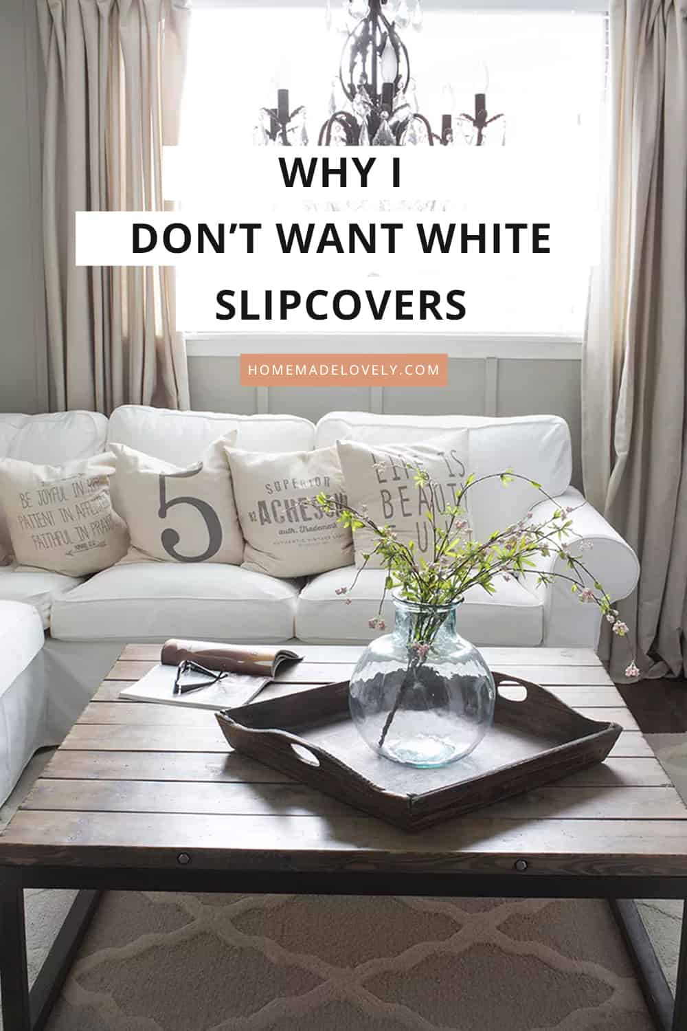 why I don't want white slipcovers