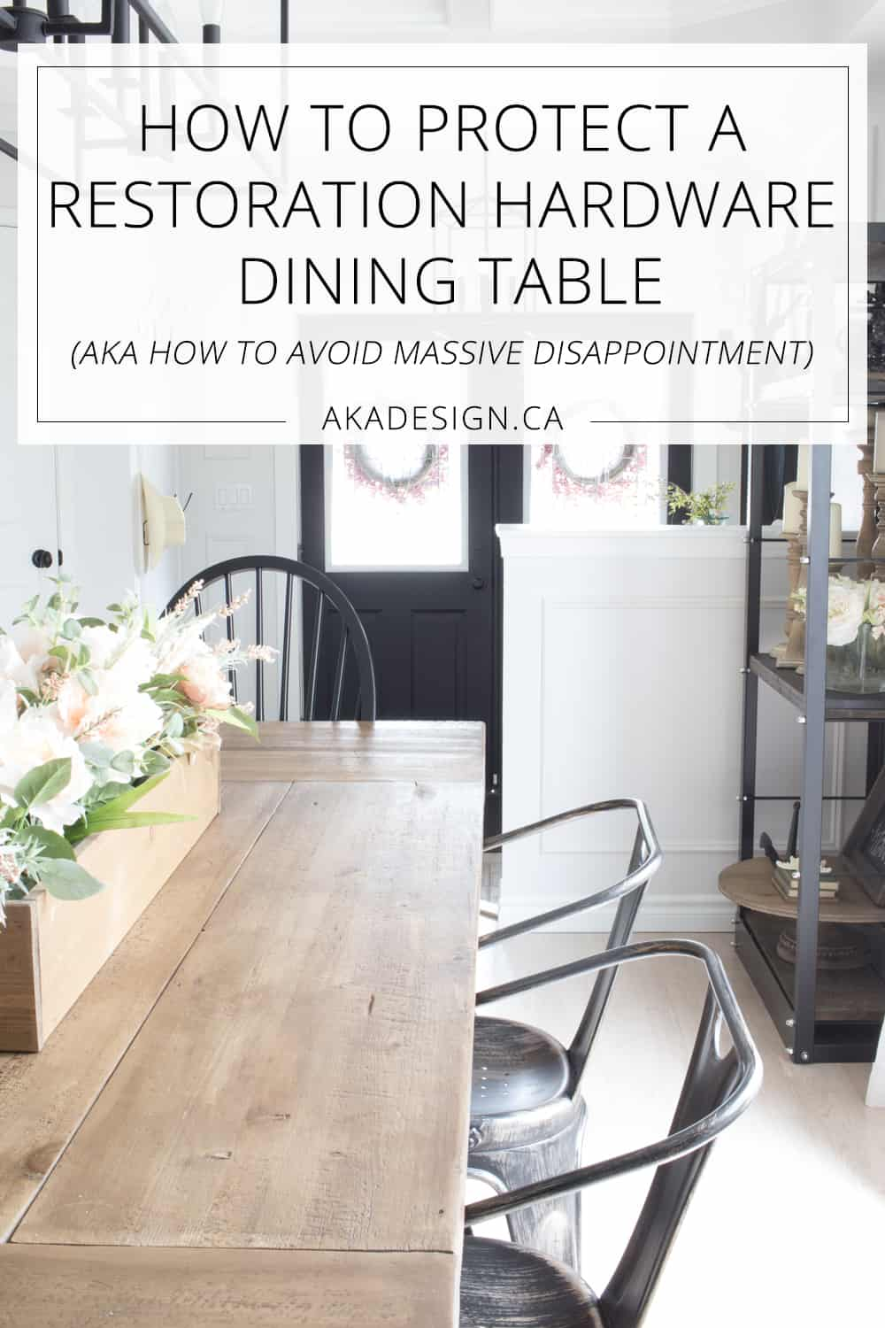 How to Protect a Restoration Hardware Dining Table. A.K.A. ...